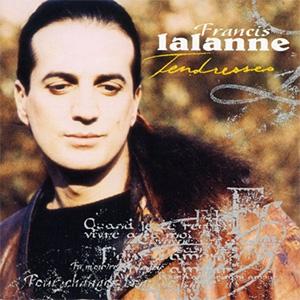 Francis Lalanne – Tendresses